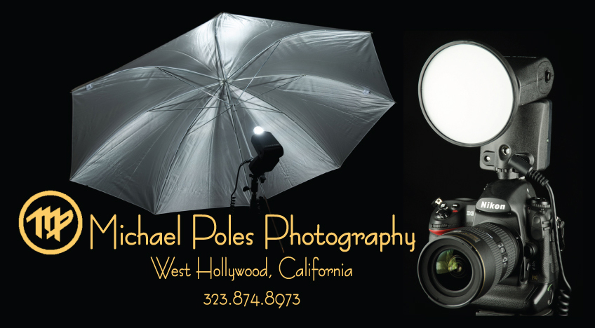 Michael Poles Photography - West Hollywood, California - Call: 323-874-8973